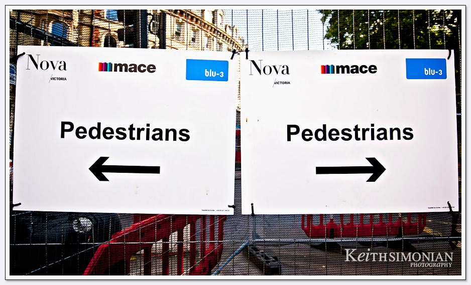 Pedestrians signs in London England tell you to go left or right, but not straight.