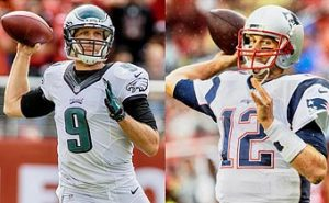 Super Bowl 52 ( LII ) – Tom Brady of the Patriots vs Nick Foles of the Eagles